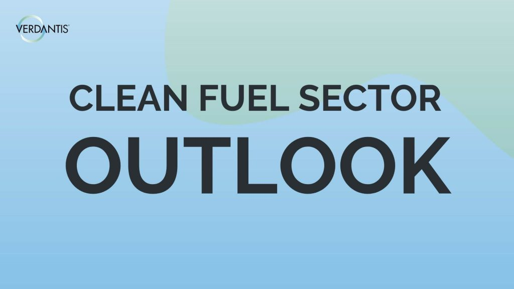 Clean Fuel Sector Outlook
